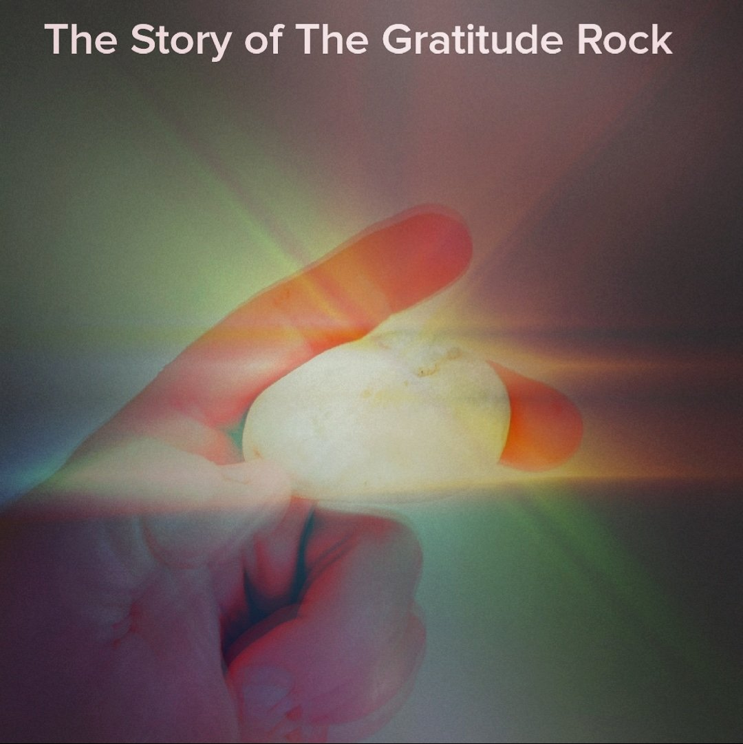 The Story of The Gratitude Rock